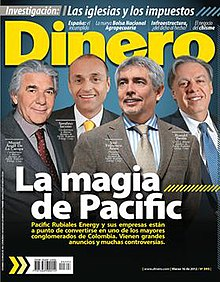 "Front cover of the issue 196 of Dinero magazine featuring, from left to right, Miguel Ángel de La Campa, Serafino Iacono, José Francisco Arata, and Ronald Pantin, executives of Pacific Rubiales Energy Corporation with the header ""The Magic of Pacific""."