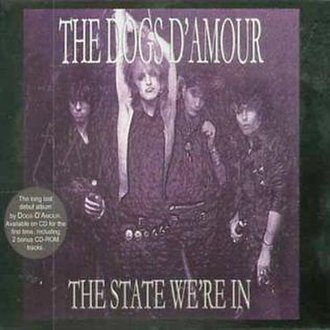 The State We're In - Image: Dogs D Amour State We're In Reissue