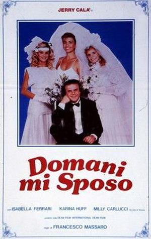 Domani mi sposo - Image: Domani mi sposo