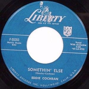 Somethin' Else (song) - Image: Eddie Cochran Somethin Else Liberty F 55203