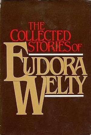 The Collected Stories of Eudora Welty - First edition cover