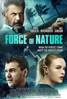 <i>Force of Nature</i> (2020 film) 2020 US action film by Michael Polish