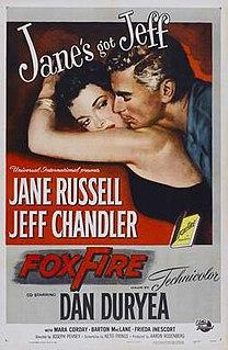 <i>Foxfire</i> (1955 film) 1955 film by Joseph Pevney
