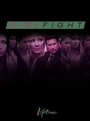 Girl Fight - Image: Girl Fight 2011