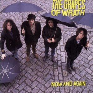 Now and Again (The Grapes of Wrath album) - Image: Grapes Of Wrath Nowand Again