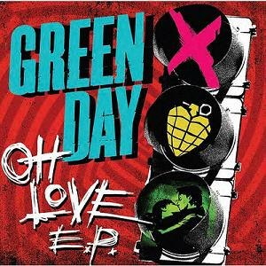 Oh Love - Image: Green Day Oh Love EP cover