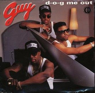 D-O-G Me Out - Image: Guy D O G Me Out Single
