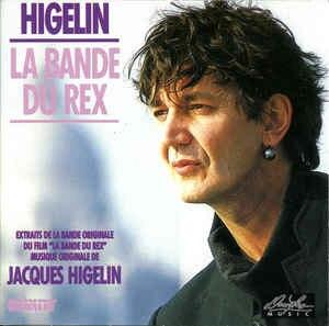 La Bande du Rex (original soundtrack) - Image: Higelin lbdr 2