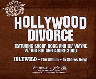 Hollywood Divorce single by Lil Wayne, Snoop Dogg, Outkast