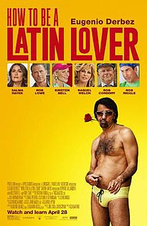<i>How to Be a Latin Lover</i> 2017 film by Ken Marino