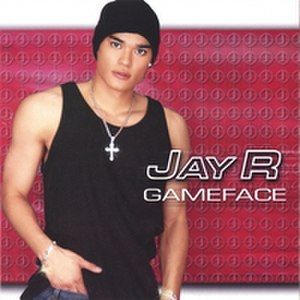 Gameface - Image: Jay R Gameface album cover front