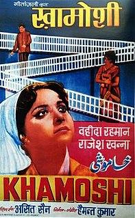 <i>Khamoshi</i> (1970 film) 1969 Indian film