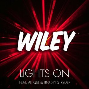 Lights On (Wiley song) - Image: Lights On Wileysong