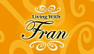 <i>Living with Fran</i> television series (2005-2006)
