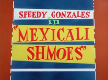Mexicali Shmoes title card.png