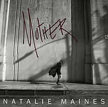 Mother, by Natalie Maines.jpg