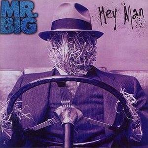 Hey Man - Image: Mr Big Hey Man front