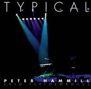 Typical (album) - Image: Peter Hammill Typical