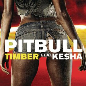 Timber (Pitbull song) - Image: Pitbull featuring Kesha Timber