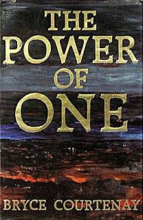 <i>The Power of One</i> (novel) 1989 novel by Bryce Courtenay