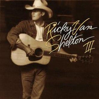 RVS III - Image: RVS III (Ricky Van Shelton album cover art)