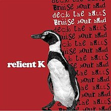Relient K - Deck the Halls, Bruise Your Hand.jpg