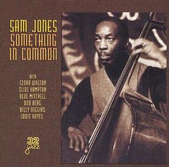 Something in Common (Sam Jones album) - Image: Sam Jones Something in Common Denon