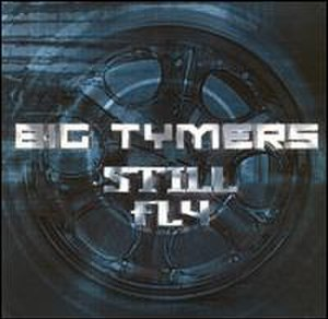Still Fly - Image: Stll Flybigtymercover