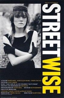 <i>Streetwise</i> (1984 film) 1984 film by Martin Bell