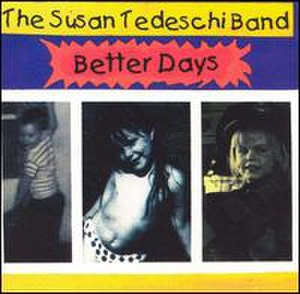 Better Days (Susan Tedeschi album) - Image: Susan Tedeschi Better Days