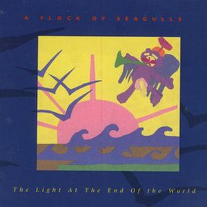 The Light at the End of the World (A Flock of Seagulls album) - Image: The light at the end of the world