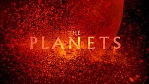 The Planets (miniseries) - Take A Journey To Worlds Beyond Your Imagination