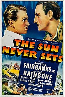<i>The Sun Never Sets</i> (film) 1939 film by Rowland V. Lee