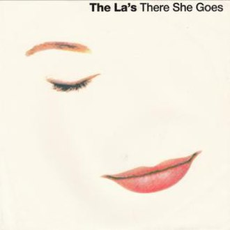 There She Goes (The La's song) - Image: There She Goes by The La's 1990 reissue