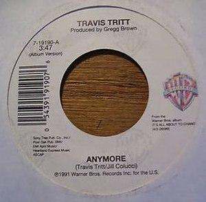 Anymore (Travis Tritt song) - Image: Travis Tritt Anymore