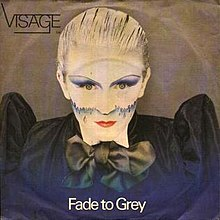 Fade to Grey (Visage song) - Wikipedia