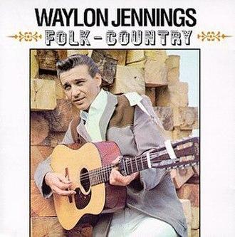 Folk-Country - Image: Waylon Jennings Folk Country