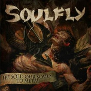 We Sold Our Souls to Metal - Image: We Sold Our Souls to Metal