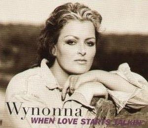 When Love Starts Talkin' - Image: Wynonna Love Starts single