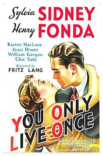 <i>You Only Live Once</i> (1937 film) 1937 film by Fritz Lang