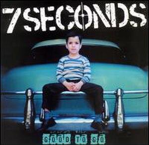 Good to Go (7 Seconds album) - Image: 7 Seconds Good to Go