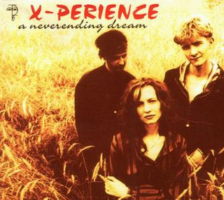 A Neverending Dream 1996 single by X-Perience and Cascada