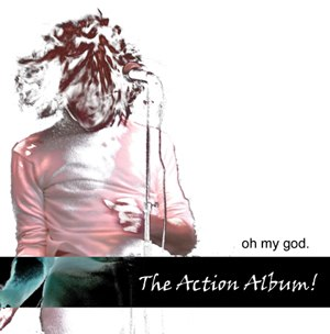 Action! (Oh My God album) - Image: Action album