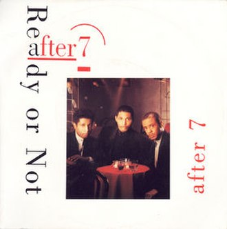 Ready or Not (After 7 song) - Image: After 7 Ready or Not single cover