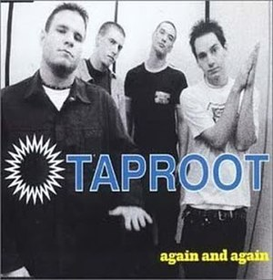 Again & Again (Taproot song) - Image: Again & Again