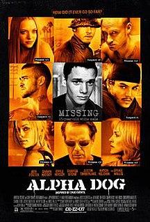 <i>Alpha Dog</i> 2006 American crime drama film directed by Nick Cassavetes