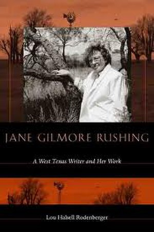 Jane Gilmore Rushing - Rushing as depicted on the cover of her biography by Lou Halsell Rodenberger