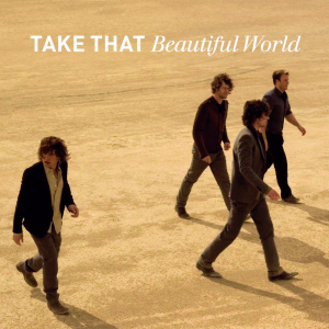 Beautiful World (Take That album) - Image: Beautiful World cover