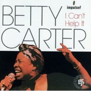 I Can't Help It (album) - Image: Betty Carter I Can't Help It