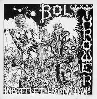 In Battle There Is No Law! - Image: Bolt Thrower In Battle There Is No Law Cover